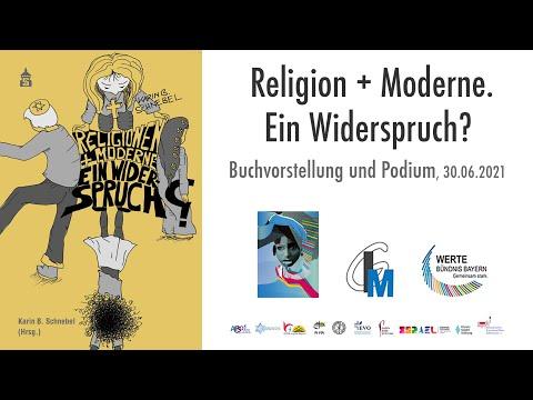 Religion + Moderne. Ein Widerspruch?, Buchvorstellung und Podium, 30.06.2021