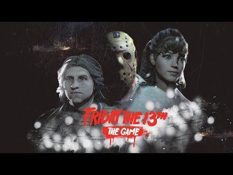 Friday the 13th the Game - A Stolen Car, a Phone Fuse Death and a Rising Jarvis