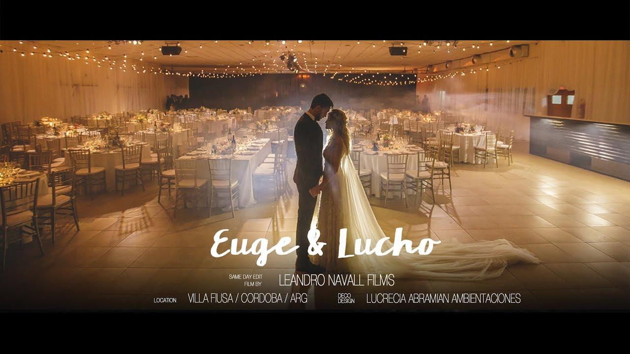Euge & Lucho :: Leandro Navall :: Videografo de Bodas en Villa Maria, Córdoba, Argentina