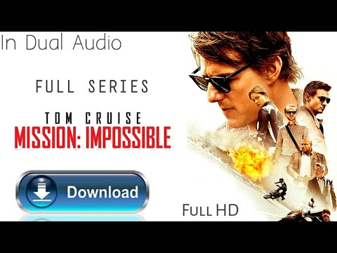 #MissionImpossible Mission Impossible Movie, Full Series Download In HD, In Hindi.