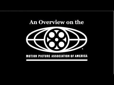 An Overview on the Motion Picture Association of America