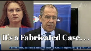 Lavrov about Butina: It's a Fabricated Case, We Will Help her Return to the Motherland