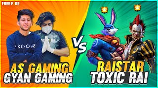 Raistar \u0026 Toxic Vs As Gaming \u0026 Gyan Gaming Best Clash Squad Battle Who Will Win - Garena Free Fire