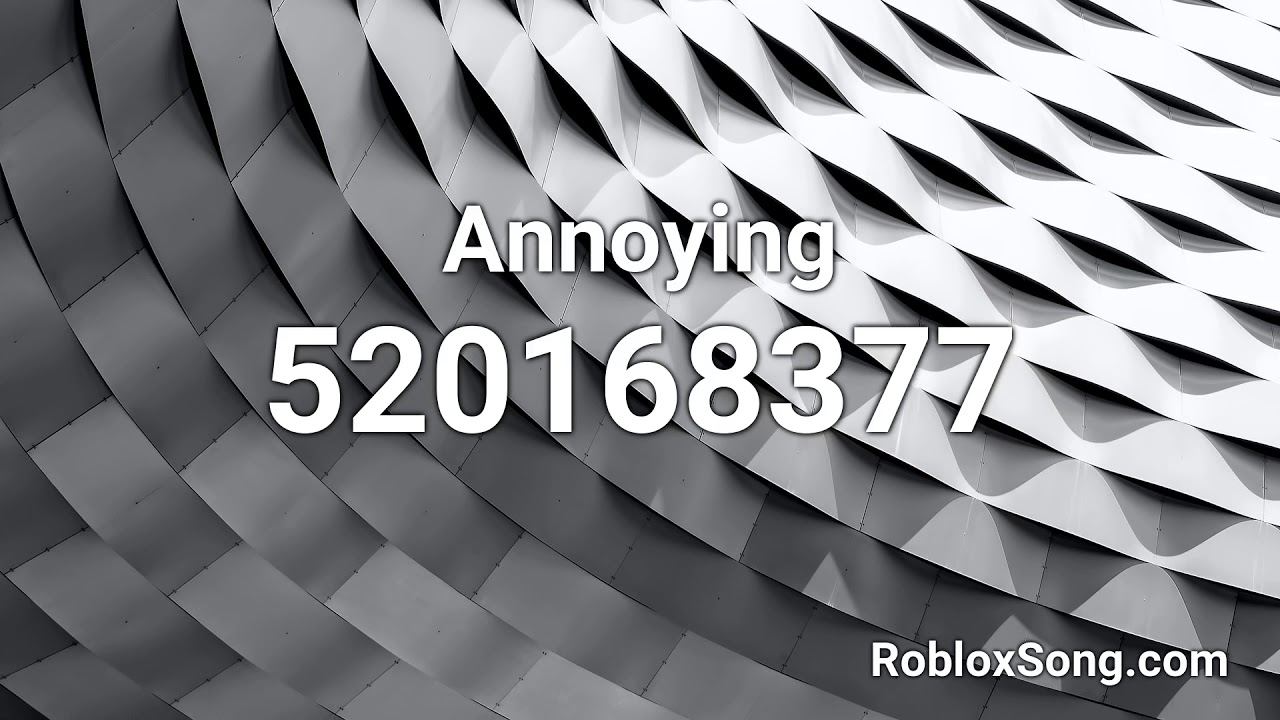 roblox annoying song id