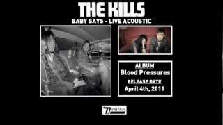 The Kills - Baby Says (Live Acoustic Version)