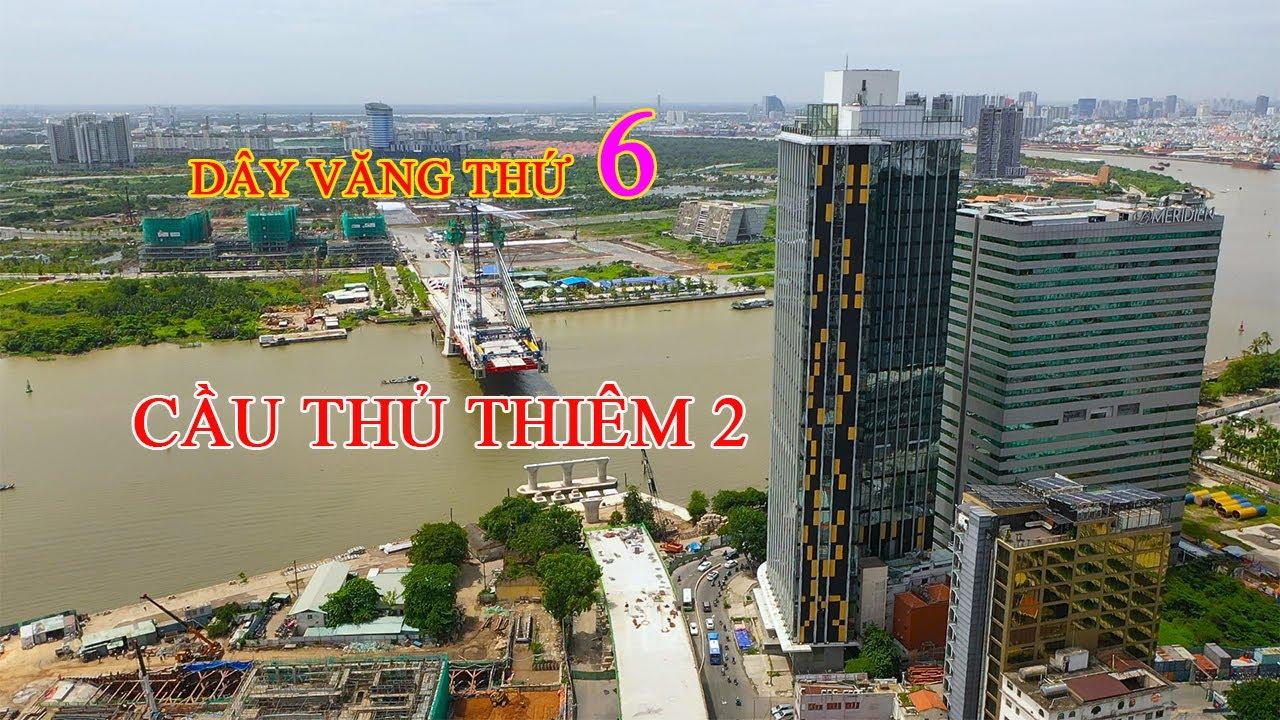 Cầu Thủ Thiêm 2 lên dây văng thứ 6 | Đỗ Hoàng Sinh