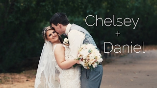 Chelsey + Daniel | Highlight Video