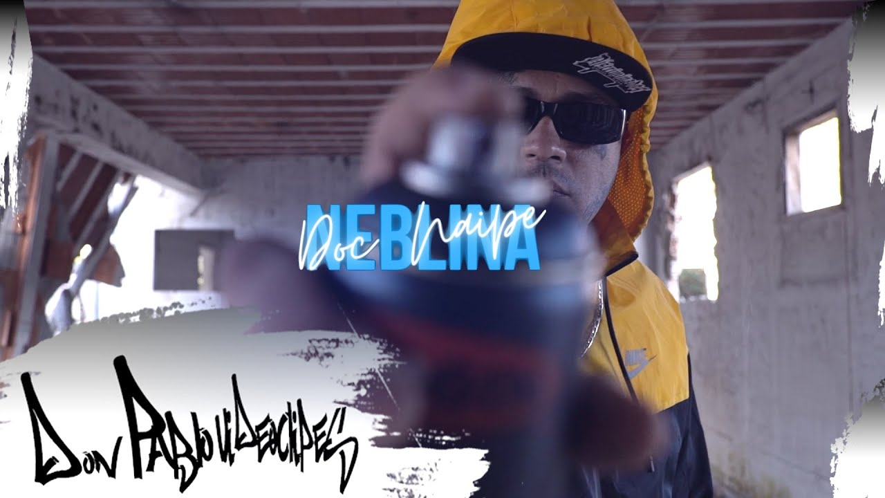 Doc Naipe - Neblina (Clipe Oficial) Don Pablo Videoclipes