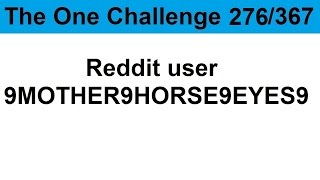 TOC 276: Reddit user 9MOTHER9HORSE9EYES9