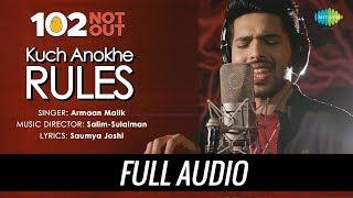 Kuch Anokhe Rules | Audio | 102 Not Out | Armaan Malik | Salim Sulaiman | Amitabh Bachchan | Rishi