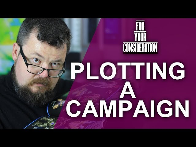 How to Plot out your next RPG Campaign - For your Consideration - Game Master Tips