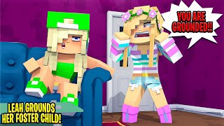 Little Leah GROUNDED HER FOSTER DAUGHTER... Minecraft