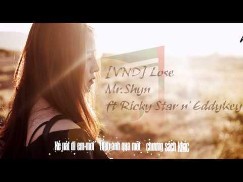 [VND] Lose - Mr Shyn ft Ricky Star n' EddyKey