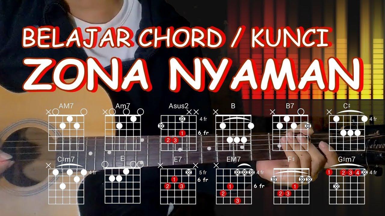 BELAJAR KUNCI GITAR Zona Nyaman - Fourtwnty Versi Asli ...