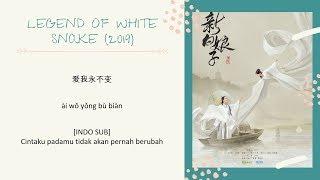 INDO SUB Ju Jingyi - Wait A Thousand Yearss The Legend of White Snake 2019 OST