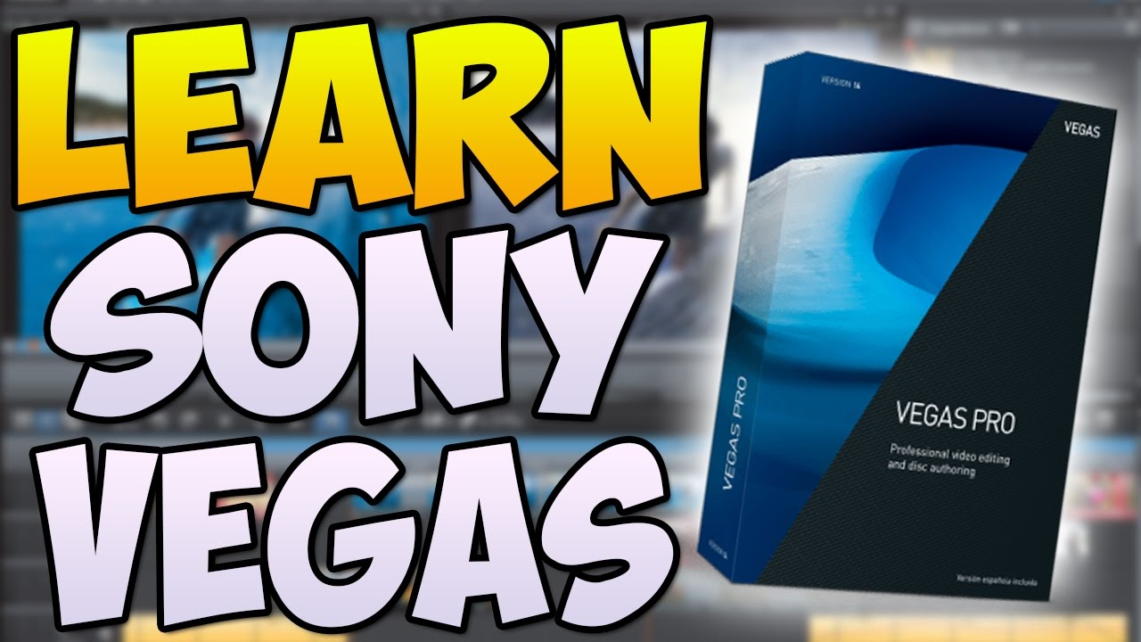 how to use sony vegas pro 14 for beginners 2017 learn vegas pro
