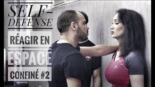 Tuto de Self-Defense avec Céline Tran: Réagir en espaces confinés #2