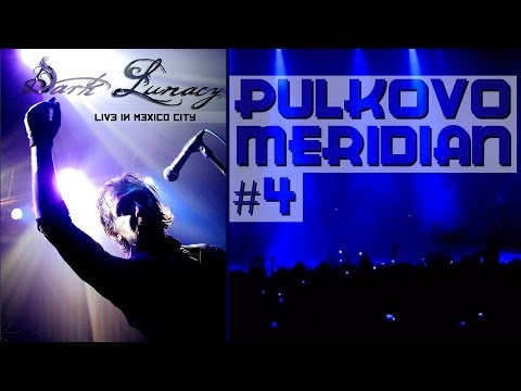 Dark Lunacy - LIVE in Mexico City - Pulkovo Meridian