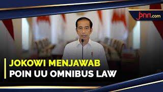 Penjelasan Lengkap Jokowi Soal Poin UU Omnibus Law Yang Diprotes - JPNN.com