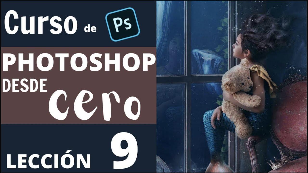 Curso de Photoshop desde cero lección #9
