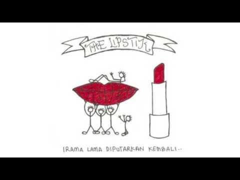 The Lipstik - Teruna dan Dara [lirik]