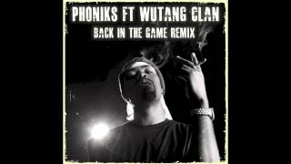 Back In The Game - Wu Tang (Phoniks Remix)