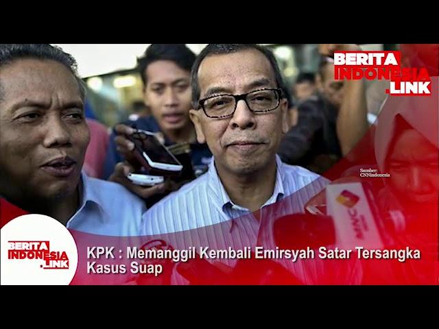 KPK memanggil kembali Emirsyah Satar eks Dirut Garuda tersangka  kasus suap untuk diperiksa
