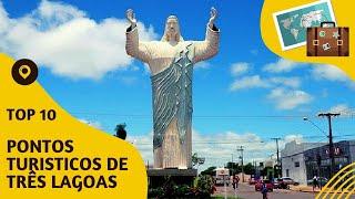10 pontos turisticos mais visitados de Três Lagoas