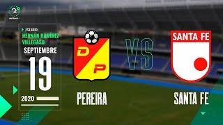 EN VIVO #Pereira Vs. #SantaFe #LigaBetPlay 2020