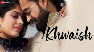 Khwaish - Savani Ravindra, Rishikesh Kamerkar Mp3 Song Download
