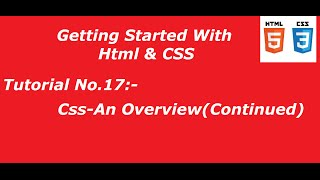 Code Beginners| Tutorial No.17 # Css An Overview(Continued)
