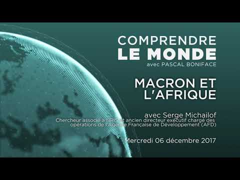 Podcast Comprendre le monde #13 - Invité Serge Michailof -