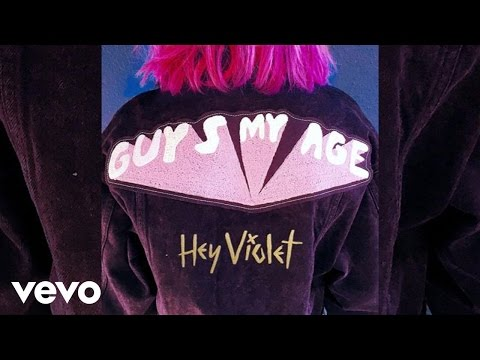 Hey Violet - Guys My Age (Official Audio)