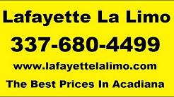 Lafayette La Limo Limousine Service 337-680-4499
