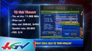 HGTV phát thử nghiệm trên vệ tinh Vinasat -2 | ĐƯỜNG TỚI SỐ HÓA TRUYỀN HÌNH - 6/10/2017