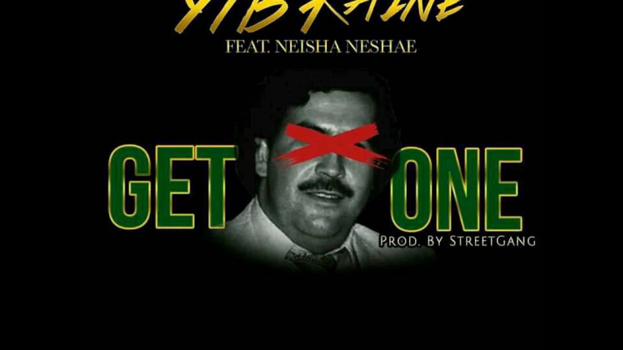 ytb-kaine-get-one-feat-neisha-nashae-youtube