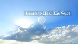 Experiencing God's Presence - Learning to Listen While You Pray