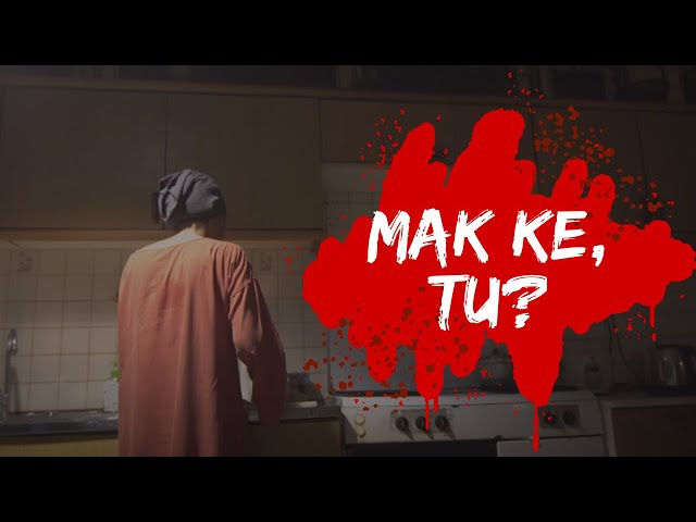 MAK KE, TU? (Horror short film)
