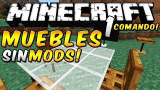 Minecraft - Genera muebles con 1 CLICK SIN MODS! (Comandos) - ESPAÑOL TUTORIAL