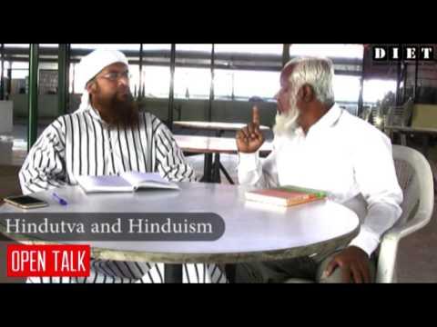 Open Talk   Hindutva and Hinduism   Mr. Syed Shafiullah Saheb   Umar Shariff   DIET