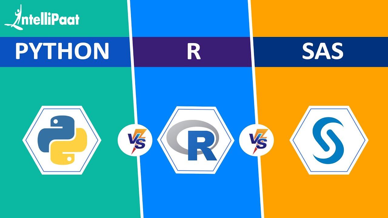Python vs R vs SAS | R, Python and SAS Comparison | Learn R, Python and SAS? | Intellipaat
