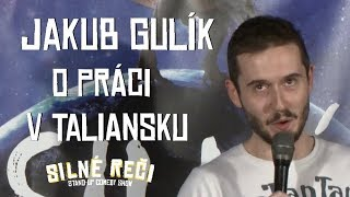 Jakub Gulík o práci v Taliansku