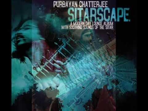 Purbayan Chatterjee's new album - SITARSCAPE - by EMI Music India