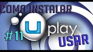 Tutorial | Como instalar y usar UPlay #11