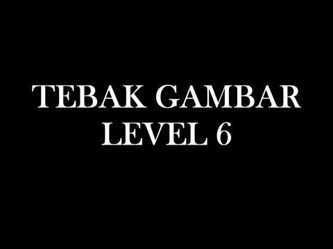 Jawaban Tebak Gambar Level 6 Youtube