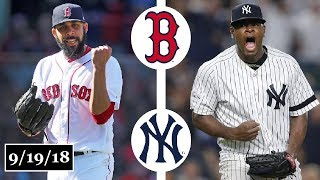 Boston Red Sox vs New York Yankees Highlights || September 19, 2018