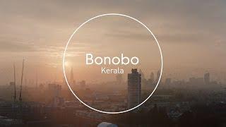 Bonobo : Kerala