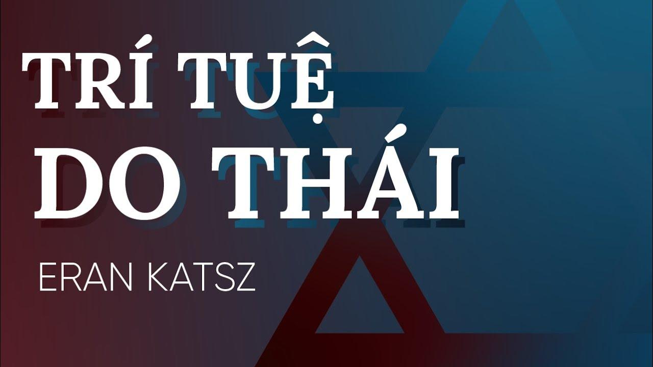 [Sách nói] Trí Tuệ Do Thái – Chương 1 | Eran Katz