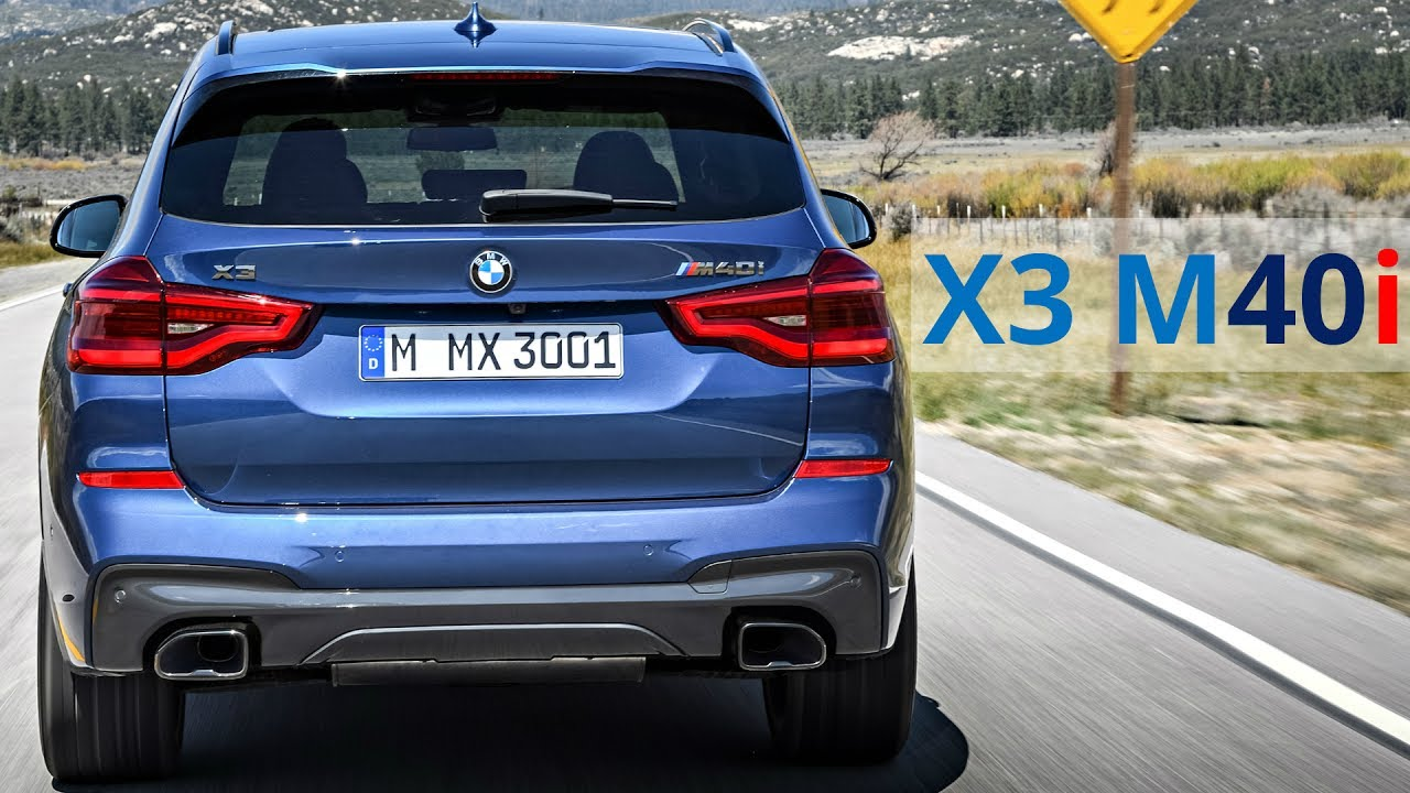 2018 Bmw X3 M40i Elite Athlete With 360 Hp Engine Youtube