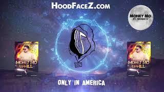 Uphill - Mo HoodFaceZ ft. Tiffany V (Explicit)